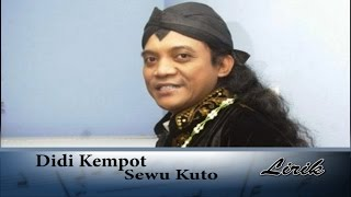 Download Didi Kempot - Sewu Kuto Lirik Video