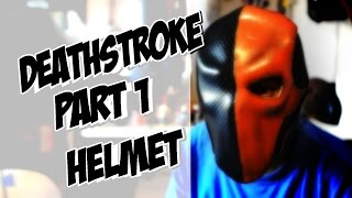 Download Deathstroke part 1 Helmet How to DIY com Cosplay costume Batman Arkham Knight Video
