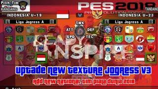 New Texture Pes Jogress v3 Special FIFA18 + Save Data fix ACL (Asia
