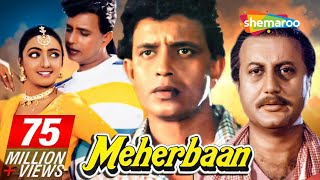 Download Meherbaan - Mithun Chakraborty - Ayesha Jhulka - Anupam Kher - Hindi Full Movie Video