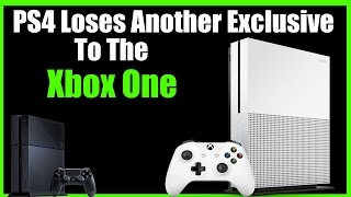 Download Uh Oh, PS4 Loses Yet Another Big Exclusive To The Xbox One! Video