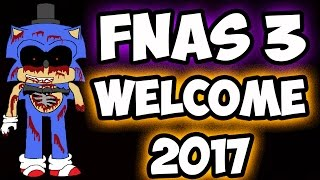 Download FNAS 3 CUSTOM NIGHT - WELCOME 2017 MODE | FIVE NIGHTS AT SONICS 3 Video