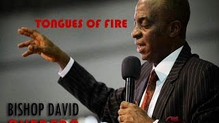 Download TONGUES OF FIRE BY BISHOP DAVID OYEDEPO Video