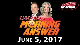 Download Chicago's Morning Answer - June 5, 2017 Video