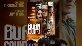 Download Burn Country Video