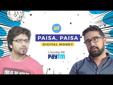 ScoopWhoop: Paisa, Paisa, Digital Money