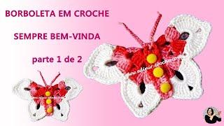 Download BORBOLETA DE CROCHÊ | PARTE 1 Video