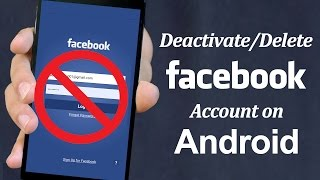 Download How To Delete Facebook Account On Android Phone 2017 Video