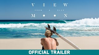 Download View From A Blue Moon - Official Trailer - John John Florence - Brain Farm [HD] Video