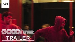 Download Good Time | Official Trailer HD | A24 Video