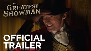 Download The Greatest Showman | Official Trailer [HD] | 20th Century FOX Video