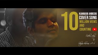 Download KANMANI ANBODU COVER SONG - SACHIN SIBY Video