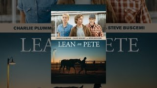 Download Lean on Pete Video