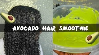 Download Growth & Strengthening Avocado Hair Smoothie | All Hair Types Video