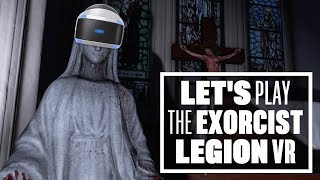 Download Let's Play The Exorcist: Legion VR - THE POWER OF CRIPES COMPELS YOU! Video