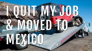 Download I Quit My Job & Moved to Mexico with an Ex-Member of the Weather Underground Video