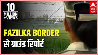 Download Ground Report from Fazilka border: Beware Pakistan of Indian 'Lady Brigade' Video