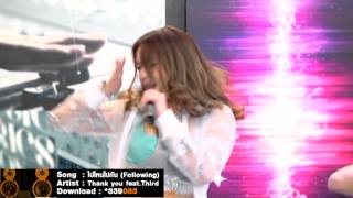Download [Live Show] ไปไหนไปกัน (Following) - Thank you feat.Third Kamikaze Video