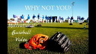 Download ″WHY NOT YOU″ Motivational Baseball Video Video