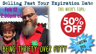 Download Selling Past Your Expiration Date, Being Thrifty Over 50 #20 - Having a 50% Off Sale Video