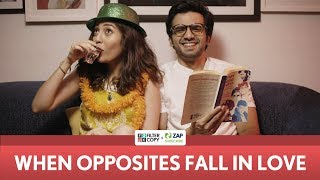Download FilterCopy | When Opposites Fall In Love | Ft. Ayush Mehra and Barkha Singh Video