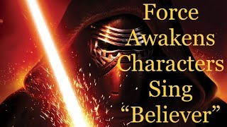 Download Force Awakens Characters Sing ″Believer″ Video