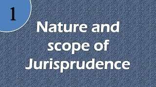 Download Nature and scope of Jurisprudence Video