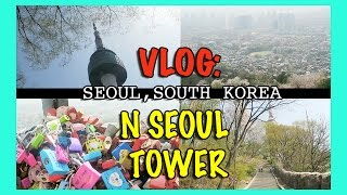 Download VLOG: SEOUL APRIL 2016! / DAY 7 - N SEOUL TOWER! Video