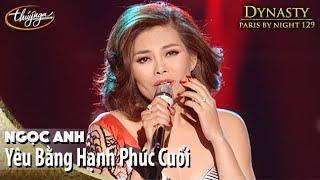 Download PBN 129 | Ngọc Anh - Yêu Bằng Hạnh Phúc Cuối Video