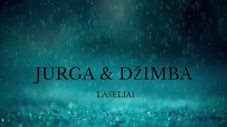 Download JURGA SU DŽIMBA - Lašeliai Video