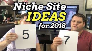 Download 10 Niche Site Ideas for 2018 Video