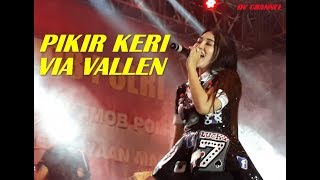 Download VIA VALLEN - PIKIR KERI TERBARU LIVE Alun Alun Madiun 14 November 2017 Video