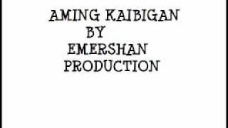 Download Aming kaibigan -Emershan Production Video