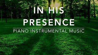 Download In His Presence - 3 Hour Peaceful Music | Prayer Music | Spontaneous Worship Music | Alone With God Video