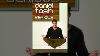 Download Daniel Tosh: Completely Serious Video
