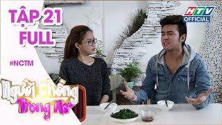 Download HTV NGƯỜI CHỒNG TRONG MƠ | Cô út ″Gạo nếp gạo tẻ″ bị chồng cấm uống trà sữa | NCTM #21 FULL Video