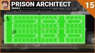Download Let's Play - Prison Architect (Prison 8) - Part 15 Video