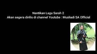 Download Sarah Aneuk Dayah, Lagu menceritakan kisah Musliadi tentang Wanita idamannya Video