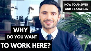 Download How to Answer: Why Do You Want To Work Here + 3 Great Sample Examples Video