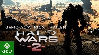 Download Halo Wars 2 Atriox Trailer Video