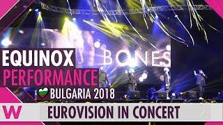 Download Equinox feat. Kristian Kostov ″Bones″ (Bulgaria 2018) LIVE @ Eurovision in Concert Video