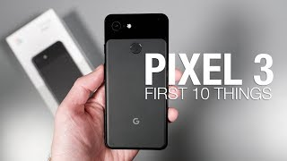 Download Pixel 3: First 10 Things to Do! Video