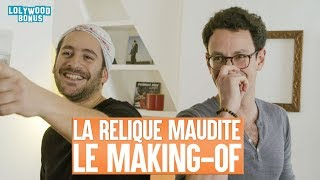 Download La Relique Maudite : Le Making-of Video
