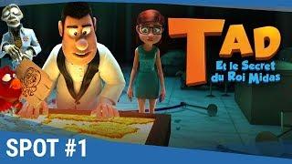 Download TAD Et Le Secret Du Roi Midas - Spot ″Equipe de choc″ 20s VF [actuellement au cinéma] Video