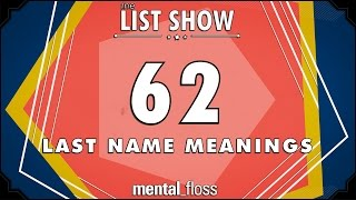 Download 62 Last Name Meanings - mental floss List Show (Ep. 231) Video
