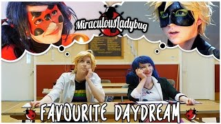Download Miraculous Ladybug and Chat Noir Cosplay Music Video - Favourite Daydream Video