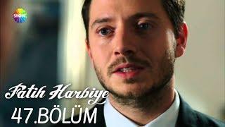 Download Fatih Harbiye 47.Bölüm Video