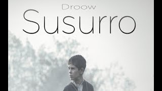 Download Susurro - Droow (Video Lyrics) Video