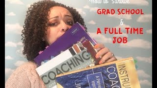 Download How to Survive Grad School and a Full Time Job Video