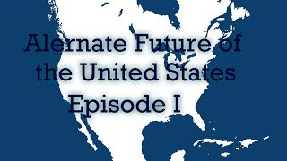 Download Alternate Future of the USA E1: Reclaimation Video